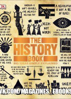 The History Book – Big Ideas Simply Explained By DK