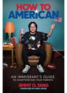 How to American by Jimmy O. Yang