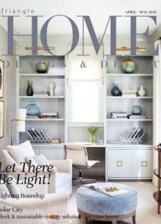 Home Design & Decor Triangle – April/May 2018