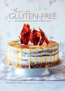 This is Gluten-free Delicious gluten-free recipes to bake it better