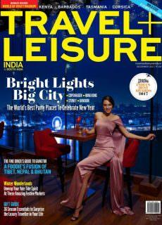 Travel+Leisure India & South Asia — December 2017