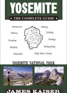 Yosemite The Complete Guide Yosemite National Park (Color Travel Guide), 5th Edition