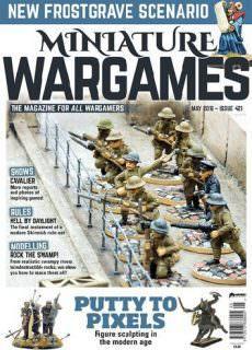 Miniature Wargames – May 2018