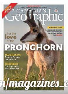 Canadian Geographic – May/June 2018