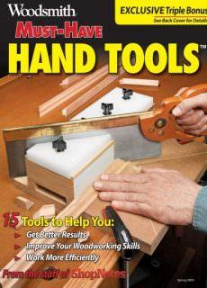 Woodsmith Magazine – Must-Have Hand Tools Spring 2018