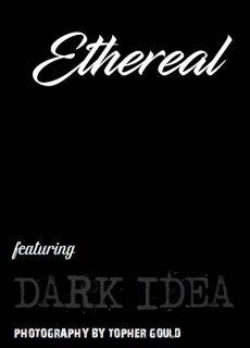 Ethereal – The Topher Gould Edition 2018