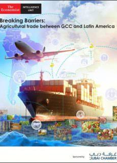 The Economist (Intelligence Unit) – Breaking barriers Agricultural trade between GCC and Latin America (2018)