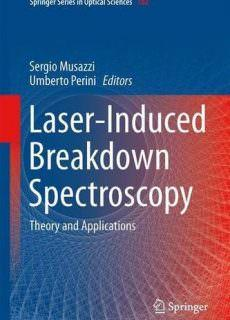 Laser-Induced Breakdown Spectroscopy Theory and Applications