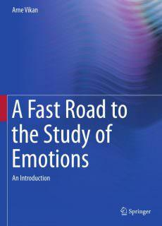 A Fast Road to the Study of Emotions An Introduction