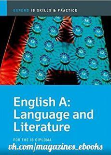 Language and Literature Skills and Practice: Oxford IB Diploma Program