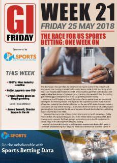 The Gambling Insider Friday – 25 May 2018