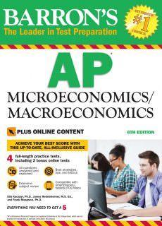 Barron's AP MicroeconomicsMacroeconomics with Bonus Online Tests, 6th Edition