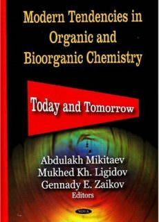 Modern Tendencies in Organic and Bioorganic Chemistry Today and Tomorrow
