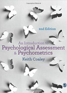An Introduction to Psychological Assessment and Psychometrics, 2nd Edition