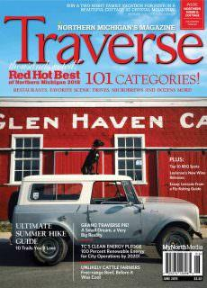Traverse, Northern Michigan's Magazine – June 2018