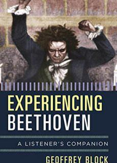 Experiencing Beethoven A Listener's Companion