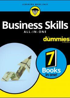Business Skills All-in-One For Dummies (For Dummies (Business & Personal Finance))