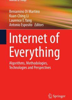 Internet of Everything Algorithms, Methodologies, Technologies and Perspectives