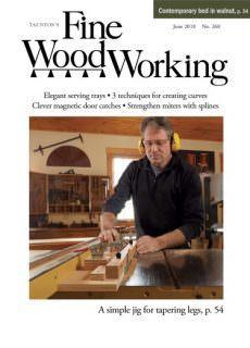 Fine Woodworking – June 2018