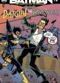 Batman – Prelude to the Wedding – Batgirl vs. Riddler 001 (2018)