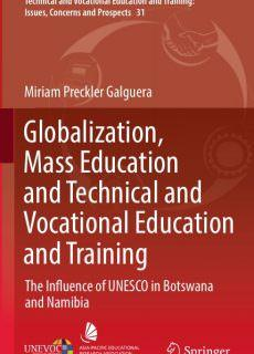 Globalization, Mass Education and Technical and Vocational Education and Training