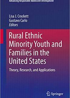 Rural Ethnic Minority Youth and Families in the United States Theory, Research, and Applications