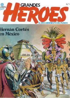 Grandes Heroes 06 – Hernan Cortes – Hernando de Soto [por Libroscf][CRG]