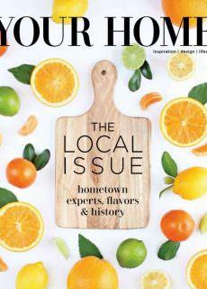 Your Home Magazine – July-August 2018