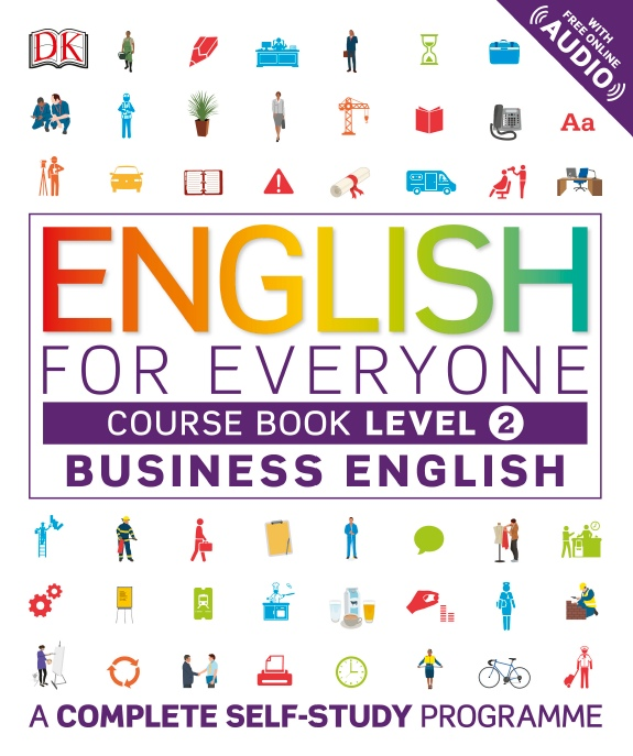 DK - English for Everyone - Business English Course Book ...